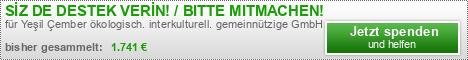 SİZ DE DESTEK VERİN! / MITMACHEN!